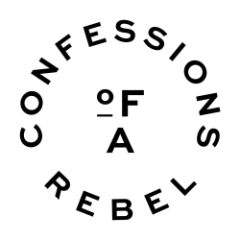 Confessions Of A Rebel